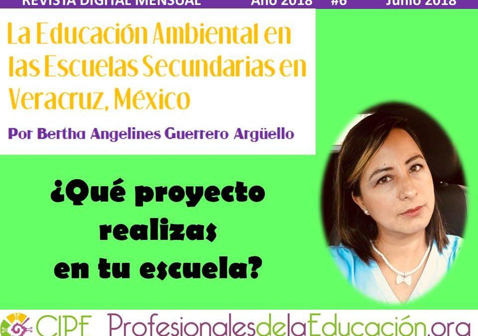 La Educación Ambiental en las Escuelas Secundarias en Veracruz, México