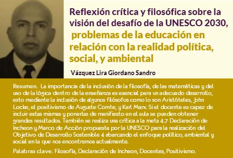 Reflexión crítica y filosófica sobre la visión del desafío de la UNESCO 2030, problemas de la educación en relación con la realidad política, social, y ambiental